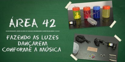 Imagem de Área 42: Fazendo as luzes dançarem conforme a música [vídeo] no site TecMundo