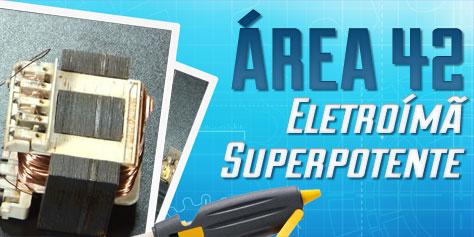 Imagem de Área 42: Como fazer um eletroímã superpotente [vídeo] no site TecMundo