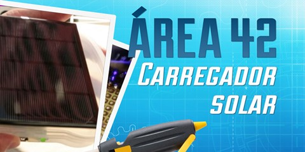 Imagem de Área 42: como fazer um carregador solar para o seu celular [vídeo] no site TecMundo