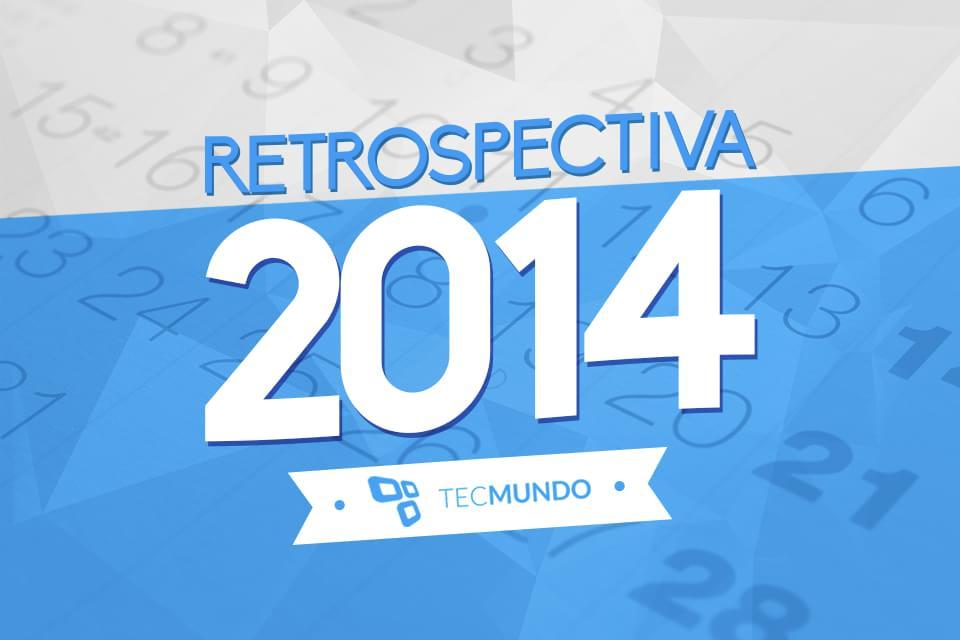 Imagem de Retrospectiva 2014: simplesmente tudo o que rolou no mundo da tecnologia no site TecMundo