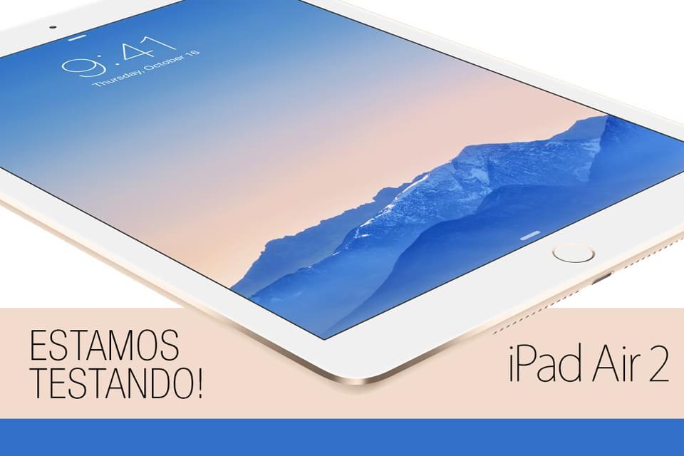 Imagem de Mande suas perguntas: estamos testando o iPad Air 2 no site TecMundo