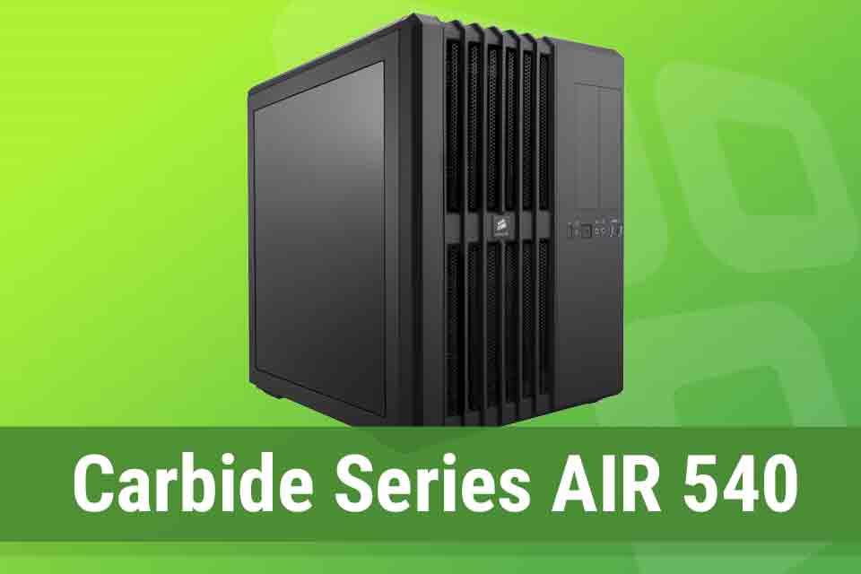 Imagem de Análise: gabinete Corsair Carbide Series AIR 540 no tecmundo